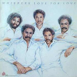 Album  Cover The Whispers - Love For Love on SOLAR Records from 1983