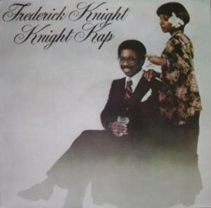 Front Cover Album Frederick Knight - Knight Kap
