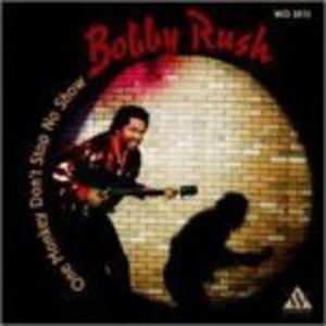 Front Cover Album Bobby Rush - One Monkey Don't Stop No Show