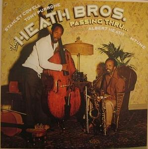 Album  Cover The Heath Brothers - Passing Thru... on COLUMBIA Records from 1978
