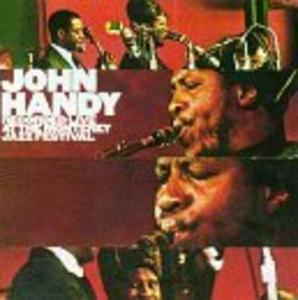 Album  Cover John Handy - Live At The Monterey Jazz Festival on KOCH JAZZ Records from 1996