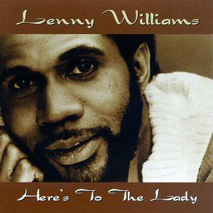 Album  Cover Lenny Williams - Here's To The Lady on MCA Records from 1996