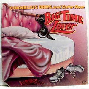Album  Cover Cornelius Brothers & Sister Rose - Big Time Lover on UNITED ARTISTS Records from 1974