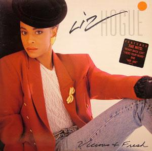 Album  Cover Liz Hogue - Vicious -n- Fresh on SONET Records from 1989