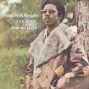 Album  Cover Frederick Knight - I've Been Lonely For So Long on STAX Records from 1972