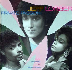 Album  Cover Jeff Lorber - Private Passion on WARNER BROS. Records from 1986