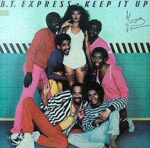 Album  Cover B.t. Express - Keep It Up on COAST TO COAST Records from 1982