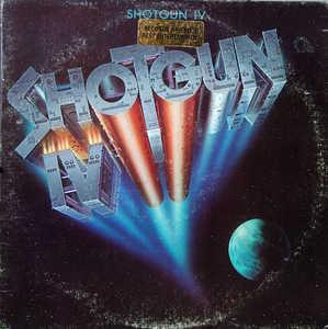Album  Cover Shotgun - Shotgun Iv on MCA Records from 1980