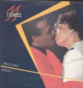 Album  Cover Thomas And Taylor - True Love on THOMTAY Records from 1987