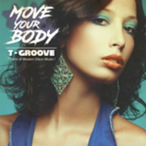 Album  Cover T-groove - Move Your Body on DIGGY DOWN RECORDS Records from 2017