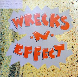 Album  Cover Wrecks-n-effect - Wrecks 'n' Effect on  Records from 1989