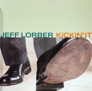 Front Cover Album Jeff Lorber - Kickin' It