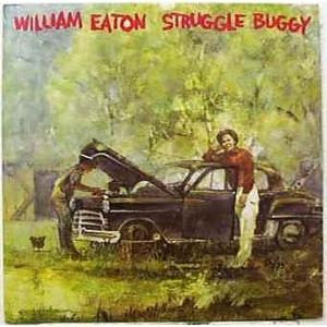 Album  Cover William Eaton - Struggle Buggy on MARLIN Records from 1977