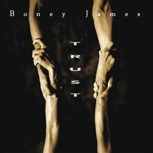 Album  Cover Boney James - Trust on SPINDLETOP Records from 1992