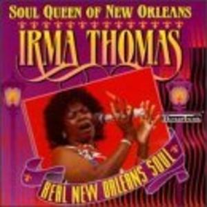 Album  Cover Irma Thomas - The Soul Queen Of New Orleans on MAISON DE SOUL Records from 1978