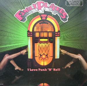 Front Cover Album Family Players - I Love Funk 'N' Roll