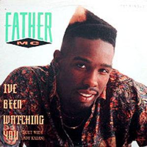 Album  Cover Father Mc - I've Been Watching U on MCA Records from 1991