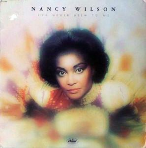 Album  Cover Nancy Wilson - I've Never Been To Me on CAPITOL Records from 1977
