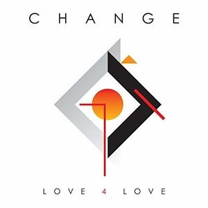 Album  Cover Change - Love 4 Love on  Records from 2018