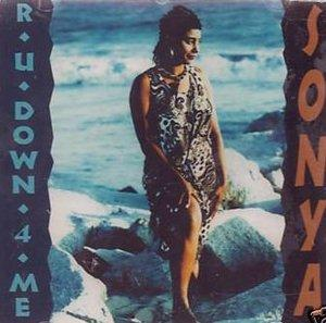 Album  Cover Sonya - R U Down 4 Me on HARWORK Records from 1993