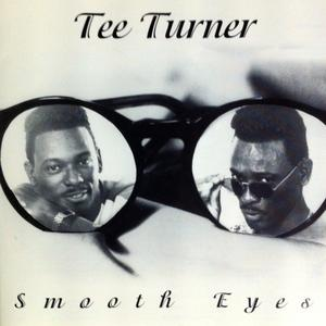 Album  Cover Tee Turner - Smooth Eyes on TLM Records from 1995