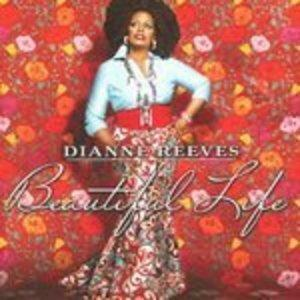 Album  Cover Dianne Reeves - Beautiful Life on CONCORD Records from 2013