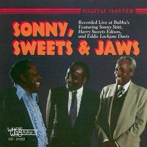 Front Cover Album Sonny Stitt - Sonny Sweets and Jaws: Live at Bubbas