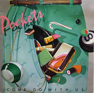 Album  Cover Pockets - Come Go With Us on COLUMBIA Records from 1977