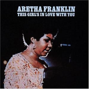 Front Cover Album Aretha Franklin - This Girl's In Love With You