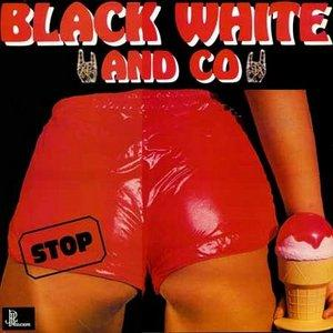 Album  Cover Black White And Co - Stop on CARRERE Records from 1982