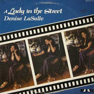 Album  Cover Denise Lasalle - Lady In The Street on MALACO Records from 1983