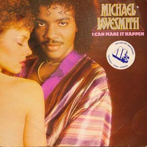 Album  Cover Michael Lovesmith - I Can Make It Happen on EPIC Records from 1983