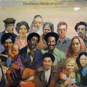 Front Cover Album The O'jays - Family Reunion