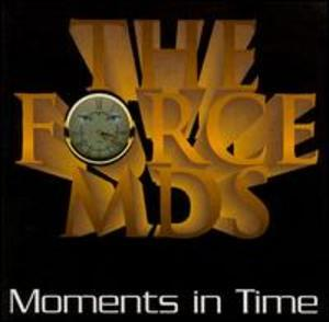 Album  Cover Force M.d.'s - Moments In Time on NUWR / ICHIBAN Records from 1994