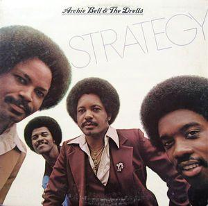 Front Cover Album Archie Bell And The Drells - Strategy