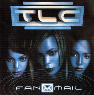 Album  Cover Tlc - Fan Mail on LAFACE RECORDS Records from 1999