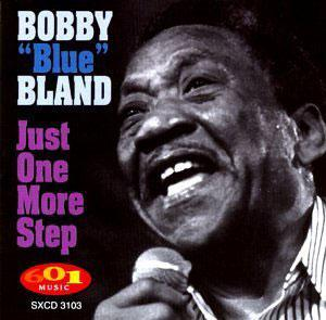 Album  Cover Bobby Bland - Just One More Step on 601 Records from 1998