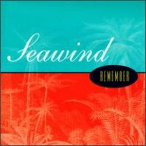 Album  Cover Seawind - Remember on NOTEWORTHY Records from 1995