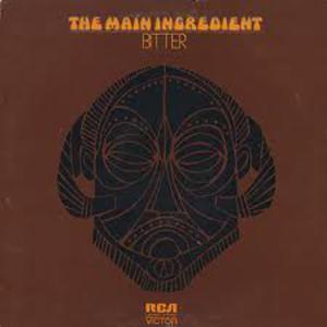 Album  Cover The Main Ingredient - Bitter Sweet on RCA Records from 1972