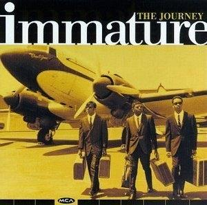 Album  Cover Immature - The Journey on MCA Records from 1997