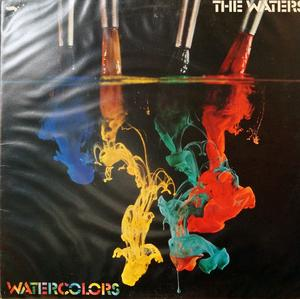 Album  Cover The Waters - Watercolors on ARISTA Records from 1980
