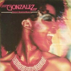 Album  Cover Gonzalez - Haven't Stopped Dancin' on CAPITOL Records from 1978