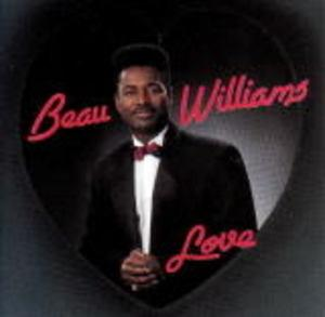 Album  Cover Beau Williams - Love on LIGHT Records from 1992