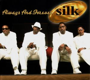 Front Cover Album Silk - Always And Forever