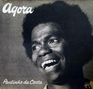Album  Cover Paulinho Da Costa - Agora on PABLO Records from 1977