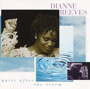 Album  Cover Dianne Reeves - Quiet After The Storm on BLUE NOTE Records from 1995