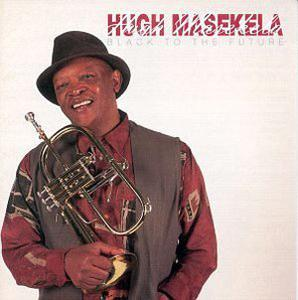 Album  Cover Hugh Masekela - Black To The Future on SONY Records from 1998
