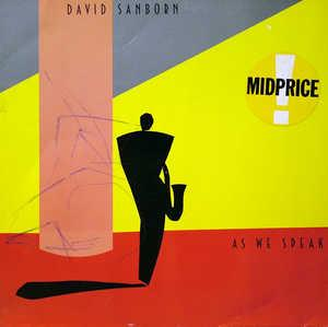 Album  Cover David Sanborn - As We Speak on WARNER BROS. Records from 1982