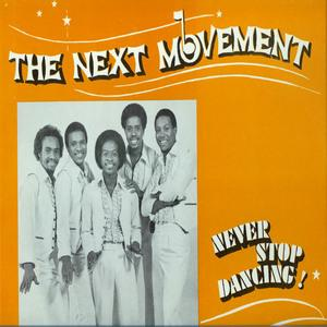 Album  Cover The Next Movement - Never Stop Dancin' on GEC Records from 1980