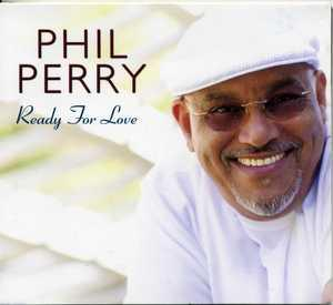 Album  Cover Phil Perry - Ready For Love on SHANACHIE Records from 2008